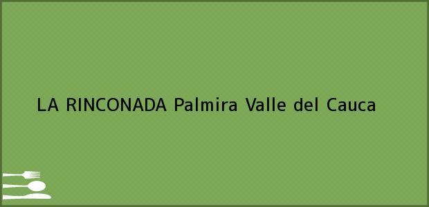 Teléfono, Dirección y otros datos de contacto para LA RINCONADA, Palmira, Valle del Cauca, Colombia
