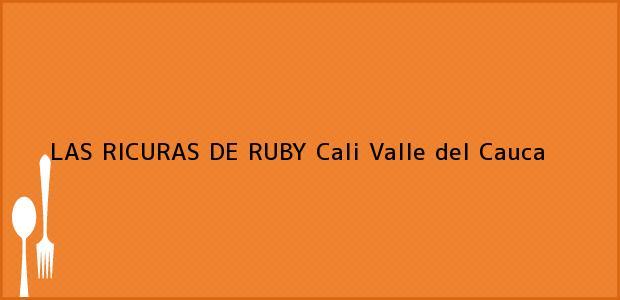 Teléfono, Dirección y otros datos de contacto para LAS RICURAS DE RUBY, Cali, Valle del Cauca, Colombia