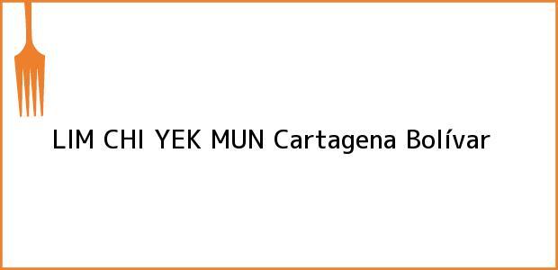 Teléfono, Dirección y otros datos de contacto para LIM CHI YEK MUN, Cartagena, Bolívar, Colombia