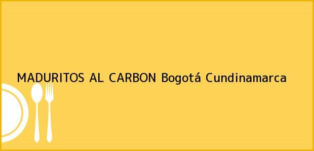 Teléfono, Dirección y otros datos de contacto para MADURITOS AL CARBON, Bogotá, Cundinamarca, Colombia