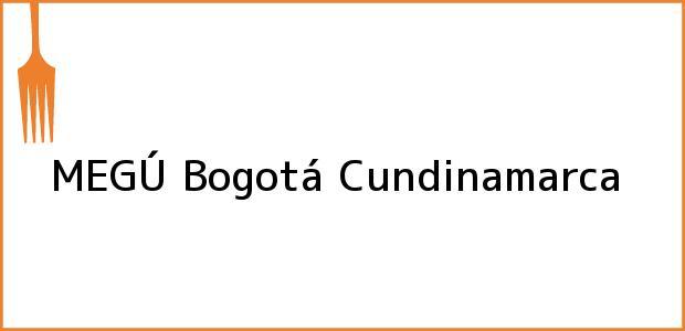 Teléfono, Dirección y otros datos de contacto para MEGÚ, Bogotá, Cundinamarca, Colombia