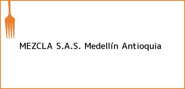 Teléfono, Dirección y otros datos de contacto para MEZCLA S.A.S., Medellín, Antioquia, Colombia