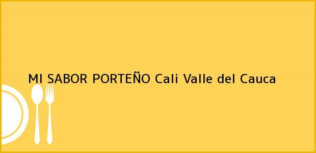 Teléfono, Dirección y otros datos de contacto para MI SABOR PORTEÑO, Cali, Valle del Cauca, Colombia