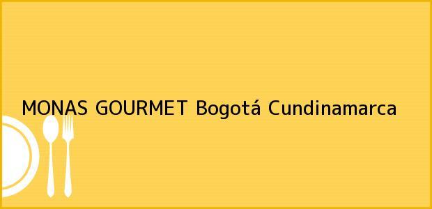 Teléfono, Dirección y otros datos de contacto para MONAS GOURMET, Bogotá, Cundinamarca, Colombia
