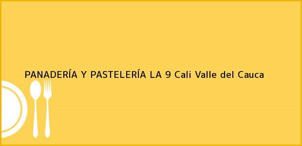 Teléfono, Dirección y otros datos de contacto para PANADERÍA Y PASTELERÍA LA 9, Cali, Valle del Cauca, Colombia