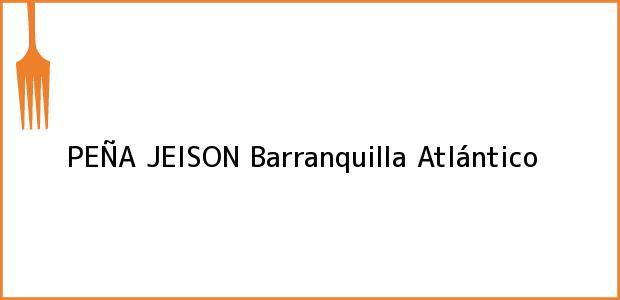 Teléfono, Dirección y otros datos de contacto para PEÑA JEISON, Barranquilla, Atlántico, Colombia