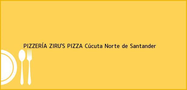 Teléfono, Dirección y otros datos de contacto para PIZZERÍA ZIRU'S PIZZA, Cúcuta, Norte de Santander, Colombia