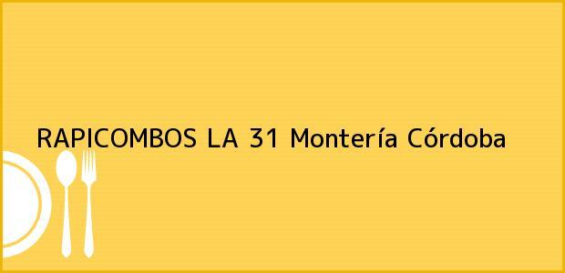 Teléfono, Dirección y otros datos de contacto para RAPICOMBOS LA 31, Montería, Córdoba, Colombia