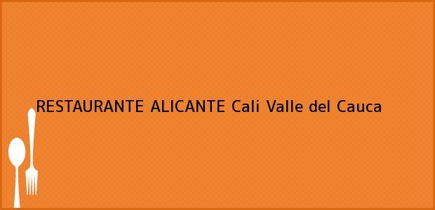Teléfono, Dirección y otros datos de contacto para RESTAURANTE ALICANTE, Cali, Valle del Cauca, Colombia