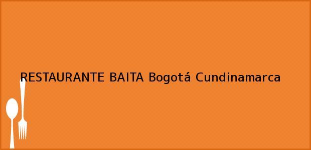 Teléfono, Dirección y otros datos de contacto para RESTAURANTE BAITA, Bogotá, Cundinamarca, Colombia
