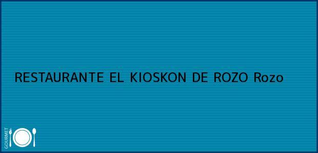 Teléfono, Dirección y otros datos de contacto para RESTAURANTE EL KIOSKON DE ROZO, Rozo, , Colombia