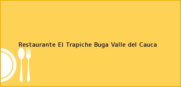 Teléfono, Dirección y otros datos de contacto para Restaurante El Trapiche, Buga, Valle del Cauca, Colombia