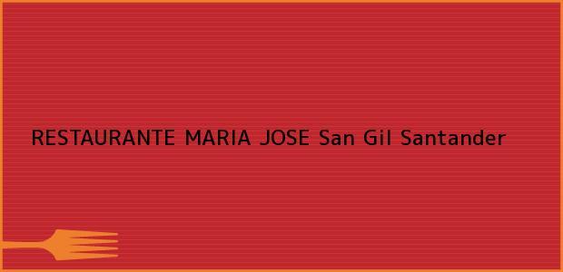Teléfono, Dirección y otros datos de contacto para RESTAURANTE MARIA JOSE, San Gil, Santander, Colombia