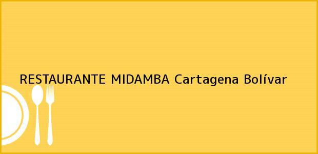 Teléfono, Dirección y otros datos de contacto para RESTAURANTE MIDAMBA, Cartagena, Bolívar, Colombia