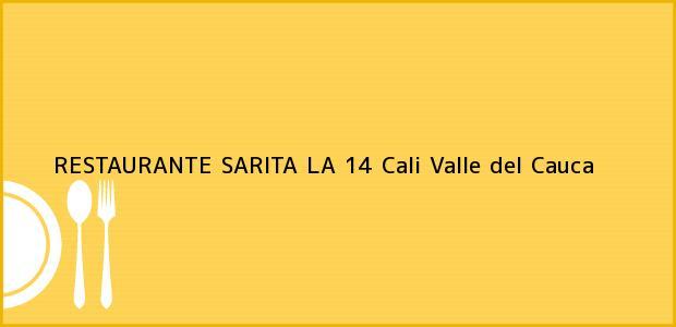 Teléfono, Dirección y otros datos de contacto para RESTAURANTE SARITA LA 14, Cali, Valle del Cauca, Colombia