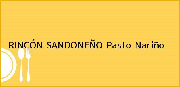 Teléfono, Dirección y otros datos de contacto para RINCÓN SANDONEÑO, Pasto, Nariño, Colombia