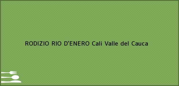 Teléfono, Dirección y otros datos de contacto para RODIZIO RIO D'ENERO, Cali, Valle del Cauca, Colombia