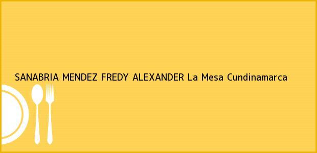 Teléfono, Dirección y otros datos de contacto para SANABRIA MENDEZ FREDY ALEXANDER, La Mesa, Cundinamarca, Colombia