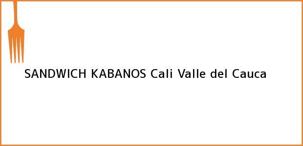 Teléfono, Dirección y otros datos de contacto para SANDWICH KABANOS, Cali, Valle del Cauca, Colombia