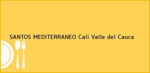 Teléfono, Dirección y otros datos de contacto para SANTOS MEDITERRANEO, Cali, Valle del Cauca, Colombia