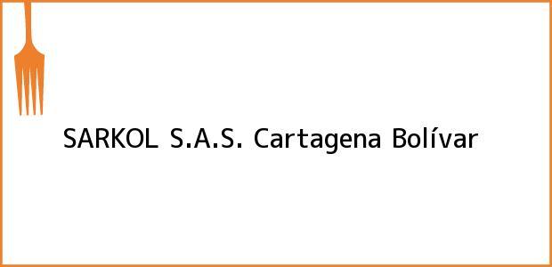Teléfono, Dirección y otros datos de contacto para SARKOL S.A.S., Cartagena, Bolívar, Colombia