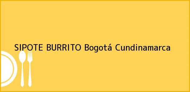 Teléfono, Dirección y otros datos de contacto para SIPOTE BURRITO, Bogotá, Cundinamarca, Colombia