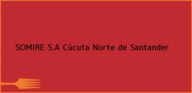 Teléfono, Dirección y otros datos de contacto para SOMIRE S.A, Cúcuta, Norte de Santander, Colombia