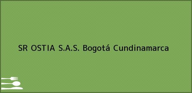 Teléfono, Dirección y otros datos de contacto para SR OSTIA S.A.S., Bogotá, Cundinamarca, Colombia