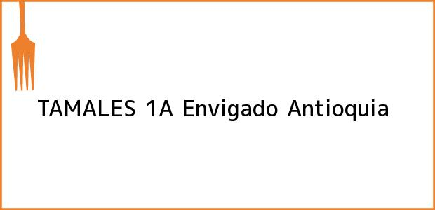 Teléfono, Dirección y otros datos de contacto para TAMALES 1A, Envigado, Antioquia, Colombia