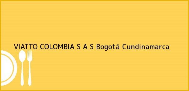 Teléfono, Dirección y otros datos de contacto para VIATTO COLOMBIA S A S, Bogotá, Cundinamarca, Colombia
