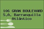 106 GRAN BOULEVARD S.A. Barranquilla Atlántico
