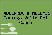 ABELARDO & MELBY®S Cartago Valle Del Cauca