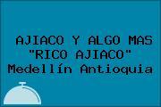 AJIACO Y ALGO MAS