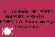 AL CARBÓN SR.PERRO HAMBURGUESERÍA Y PARRILLA Bucaramanga Santander