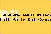 ALABAMA RAPICOMIDAS Cali Valle Del Cauca
