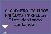 ALCADAFRA COMIDAS RAPÍDAS PARRILLA Floridablanca Santander