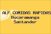 ALF COMIDAS RAPIDAS Bucaramanga Santander