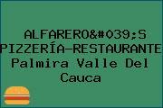 ALFARERO'S PIZZERÍA-RESTAURANTE Palmira Valle Del Cauca