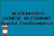 ALICE'S CHINESE RESTAURANT Bogotá Cundinamarca