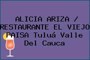 ALICIA ARIZA / RESTAURANTE EL VIEJO PAISA Tuluá Valle Del Cauca
