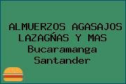 ALMUERZOS AGASAJOS LAZAGÑAS Y MAS Bucaramanga Santander