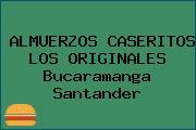 ALMUERZOS CASERITOS LOS ORIGINALES Bucaramanga Santander