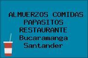 ALMUERZOS COMIDAS PAPASITOS RESTAURANTE Bucaramanga Santander