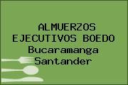 ALMUERZOS EJECUTIVOS BOEDO Bucaramanga Santander