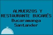ALMUERZOS Y RESTAURANTE BUCARÉS Bucaramanga Santander