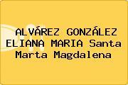 ALVÁREZ GONZÁLEZ ELIANA MARIA Santa Marta Magdalena