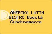 AMERIKA LATIN BISTRO Bogotá Cundinamarca