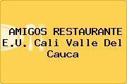 AMIGOS RESTAURANTE E.U. Cali Valle Del Cauca