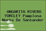 ANGARITA RIVERO YORCLEY Pamplona Norte De Santander