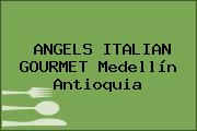 ANGELS ITALIAN GOURMET Medellín Antioquia